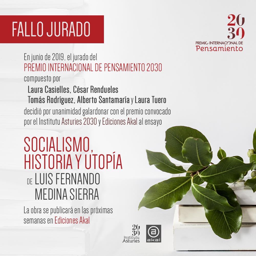 """""""Socialismo, historia y utopía"""", de Luis Fernando Medina Sierra, es la obra ganadora del Premio Internacional de Pensamiento 2030"""